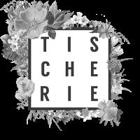 Tischerie